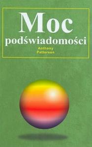 Moc Podświadomości - ZmianyNaDobre.pl